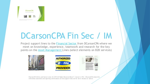 DCarsonCPA Fin Sector incl SEC Act 40 and GLobal Capital Markets Support Lines