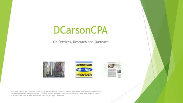 DCarsonCPA MFC lines on Lean Project, Process +Advisory Accounting, Taxes,Cntrls
